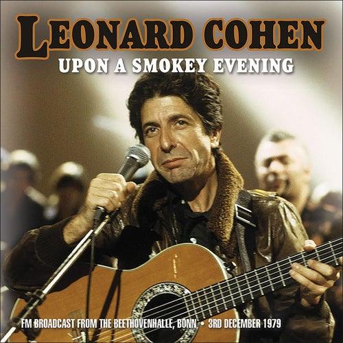 Upon a Smokey Evening (Live) von Leonard Cohen