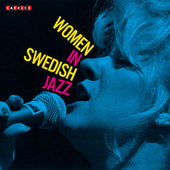 Play & Download Women in Swedish Jazz - Caprice Records by Various Artists | Napster