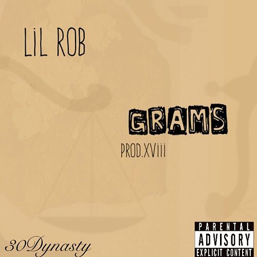 Play & Download Grams by Lil Rob | Napster