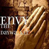 Play & Download The Daywalker by Envy | Napster