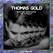 Better Versions Of Myself by Thomas Gold