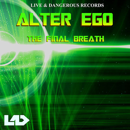The Final Breath by Alter Ego