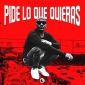 Play & Download Pide Lo Que Quieras by Sujeto Oro24 | Napster