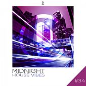 Play & Download Midnight House Vibes, Vol. 34 by Various Artists | Napster
