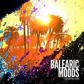 Balearic Moods, Vol. 1 (Summer Chilling Ibiza Grooves) by Various Artists