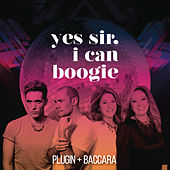 Play & Download Yes Sir, I Can Boogie by Baccara | Napster