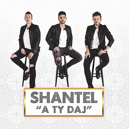 Play & Download A Ty Daj by Shantel | Napster