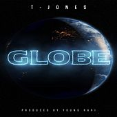 Play & Download Globe by T. Jones | Napster