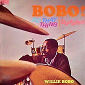 Do That Thing Guajira! von Willie Bobo