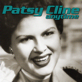 Play & Download Anytime by Patsy Cline | Napster