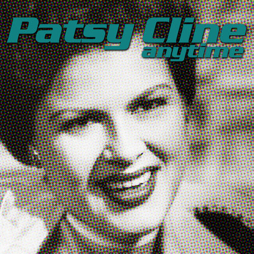 Anytime by Patsy Cline