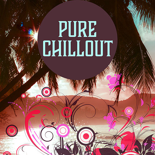 Pure Chillout – Deep Chillout Lounge, Summer Vibes, Relaxation Music, Electronic Sounds, Chillout Trance Music by Ibiza Chill Out