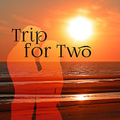 Trip for Two - Holiday Island, Music for Dance, Quiet Moments on Beach, Shared Fun by Chill Lounge Music System