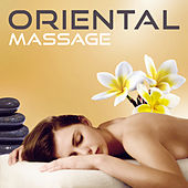 Play & Download Oriental Massage – Meditation Spa, Flute Music, Deep Rest, Asian Massage, Sounds for Spa, Wellness by Massage Spa Academy | Napster