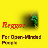 Reggae For Open-Minded People by Various Artists