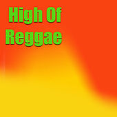 High Of Reggae by Various Artists