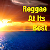 Play & Download Reggae At Its Best by Various Artists | Napster