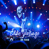 Play & Download Eddie Santiago En Vivo by Eddie Santiago | Napster