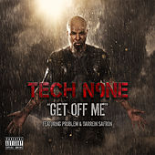Play & Download Get Off Me - Single by Tech N9ne | Napster