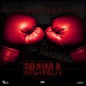 Play & Download Brawla by Mavado | Napster