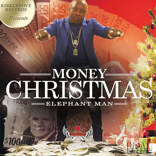 Play & Download Money Christmas by Elephant Man | Napster