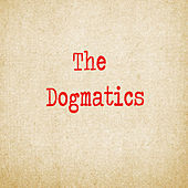 The Dogmatics by Dogmatics