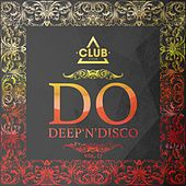 Play & Download Do Deep'n'Disco, Vol. 17 by Various Artists | Napster