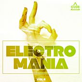 Electromania, Vol. 4 by Various Artists