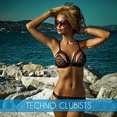 Techno Clubists by Various Artists