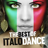 The Best of Italo Dance (Remastered Versions) by Various Artists