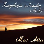 Play & Download Más Allá (Tangología Para Escuchar y Bailar) by Various Artists | Napster