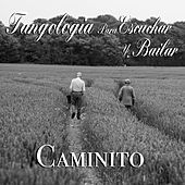 Caminito (Tangología Para Escuchar y Bailar) by Various Artists