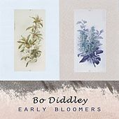 Early Bloomers von Bo Diddley