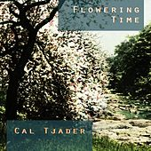 Flowering Time von Cal Tjader