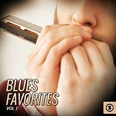 Play & Download Blues Favorites, Vol. 1 by Various Artists | Napster