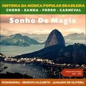 Sonho De Magia (Original Recordings 1929 - 1933) by Various Artists