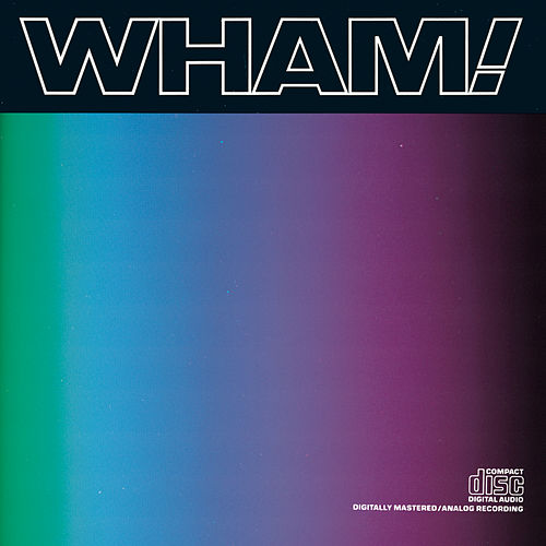 Music From The Edge Of Heaven by Wham!