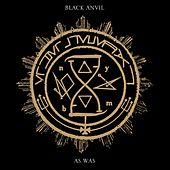 As Was - Single by Black Anvil