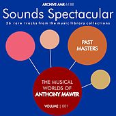 Play & Download Past Masters: The Musical Worlds of Anthony Mawer Volume 1 by Various Artists | Napster