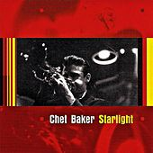 Play & Download Starlight by Chet Baker | Napster