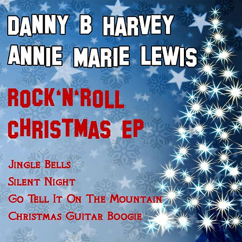 Rock 'n' Roll Christmas - EP by Danny B. Harvey