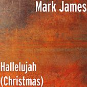 Play & Download Hallelujah (Christmas) by Mark James (2) | Napster
