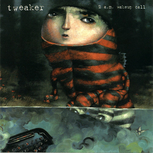 2 A.M. Wakeup Call by Tweaker