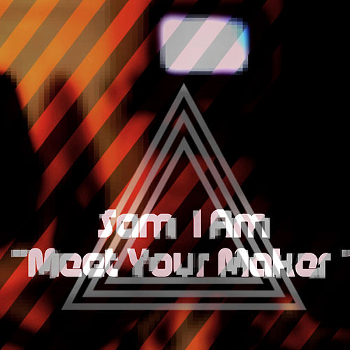 Play & Download Meet Your Maker by Samiam | Napster