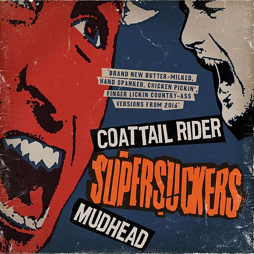 Play & Download Coattail Rider / Mudhead (Digital 45) by Supersuckers | Napster