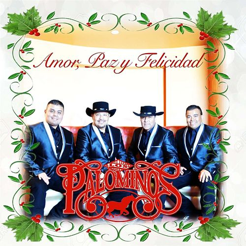 Play & Download Amor, Paz Y Felicidad by Los Palominos | Napster