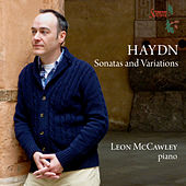 Play & Download Haydn: Sonatas & Variations by Leon McCawley | Napster
