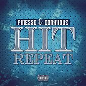 Play & Download Hit Repeat by Finesse | Napster