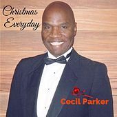 Play & Download Christmas Everyday by Cecil Parker | Napster