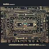 Underground Will Never Die 2016 (Part 1) by Various Artists